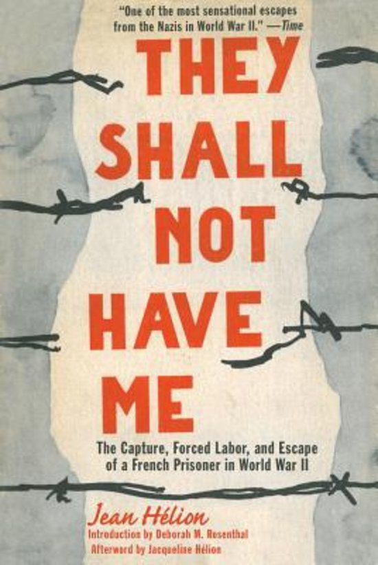 """They Shall Not Have Me,"" written by Jean Hélion after his escape by Nazi soldiers in 194"