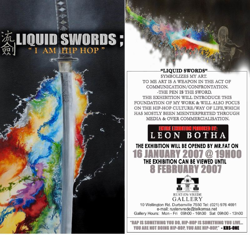 "Invitation to Leon Botha's first solo exhibition, ""Liquid Swords; I Am Hip Hop"""