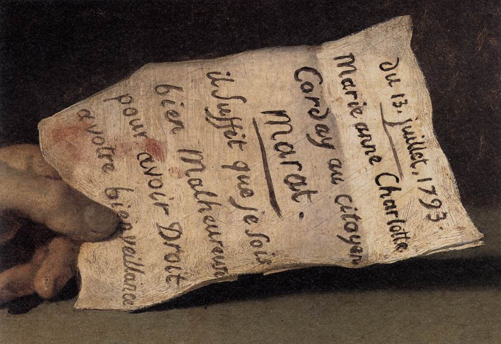 "Detail of The Death of Marat showing the paper held in Marat's left hand. The letter reads (in French) ""Il suffit que je sois bien malheureuse pour avoir droit a votre bienveillance"" or in English, ""Given that I am unhappy, I have a right to your help"""